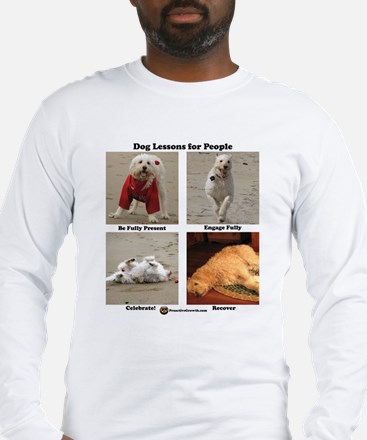 Dog Lessons for People Long Sleeve T-Shirt