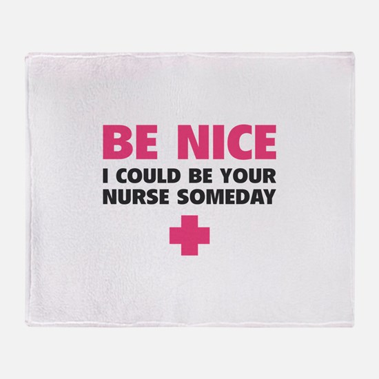 Be nice, I could be your nurse someday Stadium Bla