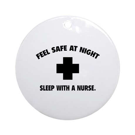 Feel safe at night - Sleep with a nurse Ornament (