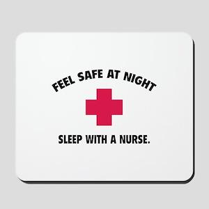 Feel safe at night - Sleep with a nurse Mousepad