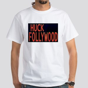 Huck Follywood White T-Shirt