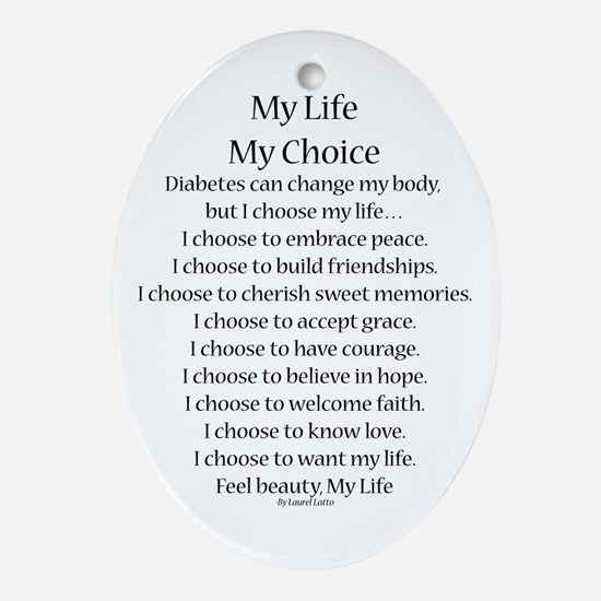 My Life, My Choice Poem (Black) Ornament (Oval)