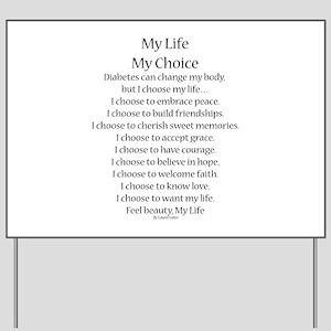 My Life, My Choice Poem (Black) Yard Sign
