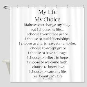My Life, My Choice Poem (Black) Shower Curtain