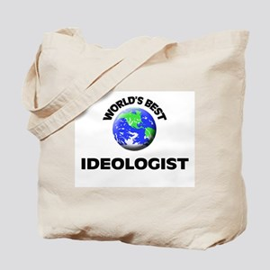 World's Best Ideologist Tote Bag