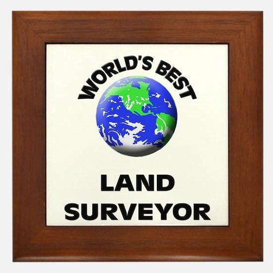 World's Best Land Surveyor Framed Tile