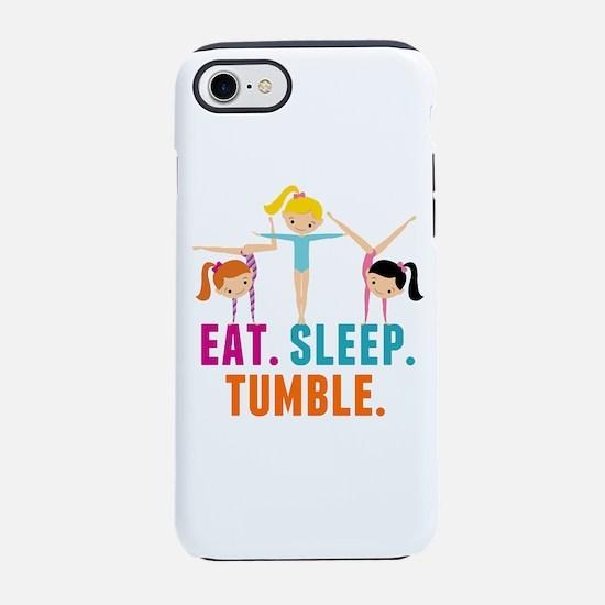 Eat Sleep Tumble iPhone 7 Tough Case