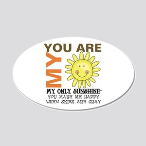 You Are My Sunshine 20x12 Oval Wall Decal