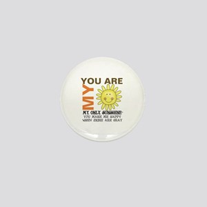 You Are My Sunshine Mini Button