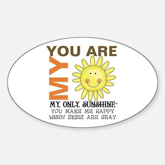 You Are My Sunshine Sticker (Oval)