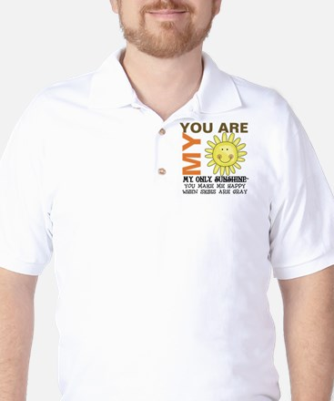 You Are My Sunshine Golf Shirt