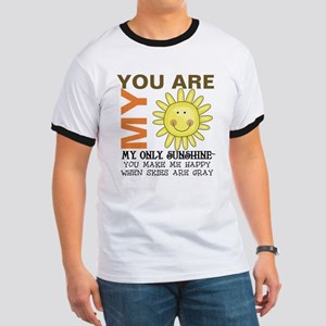 You Are My Sunshine Ringer T