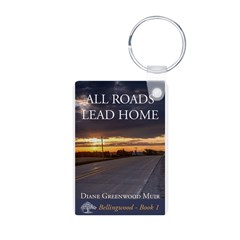 All Roads Lead Home Keychain