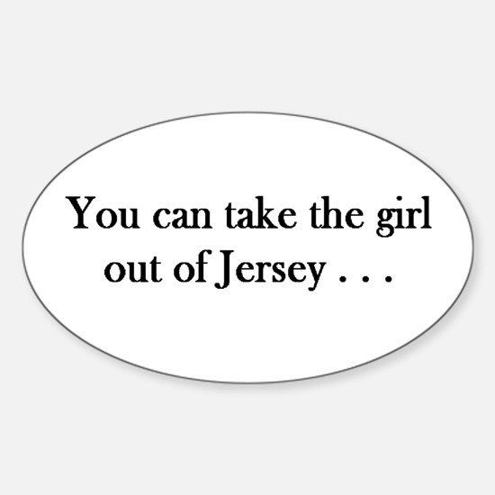 You can take the girl out of Jersey mug Decal