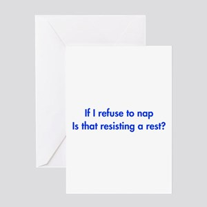 if-I-refuse-to-nap-fut-blue Greeting Card