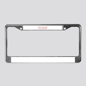 I-dont-trust-words-opt-red License Plate Frame