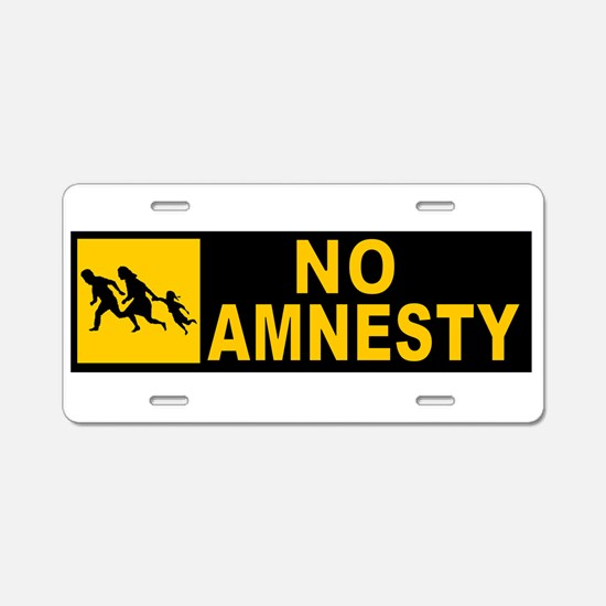 NO AMNESTY Aluminum License Plate