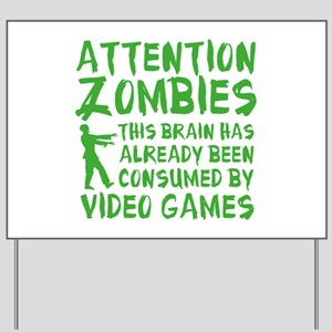 Attention Zombies Video Games Yard Sign