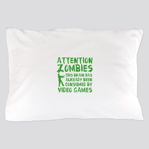 Attention Zombies Video Games Pillow Case