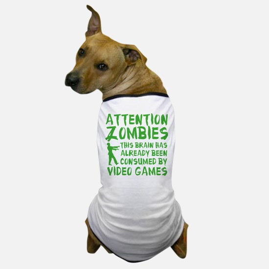 Attention Zombies Video Games Dog T-Shirt