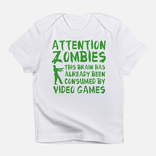 Attention Zombies Video Games Infant T-Shirt