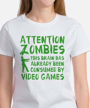 Attention Zombies Video Games Women's T-Shirt