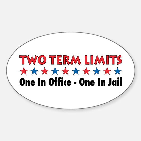 Two Terms Limits Oval Decal