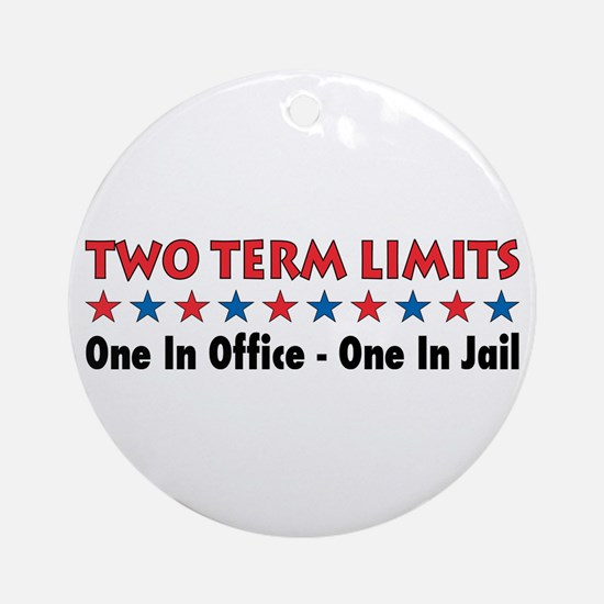 Two Terms Limits Ornament (Round)
