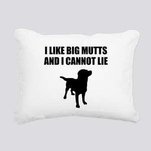 I Like Big Mutts And I Cannot Lie Rectangular Canv