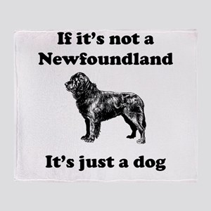 If Its Not A Newfoundland Throw Blanket