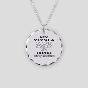 Vizsla not just a dog Necklace Circle Charm