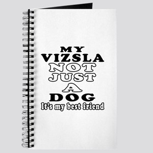 Vizsla not just a dog Journal