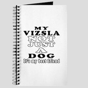 Vizsla not just a dog Journal