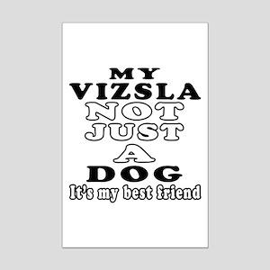Vizsla not just a dog Mini Poster Print