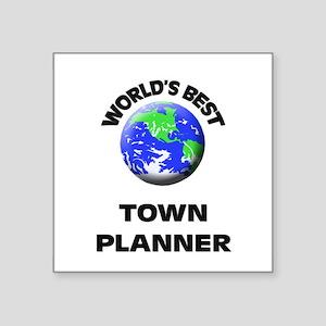 World's Best Town Planner Sticker