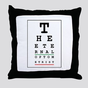 eternal optometrist Throw Pillow