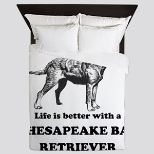 Life Is Better With A Chesapeake Bay Retriever Que