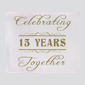Celebrating 15 Years Together Throw Blanket