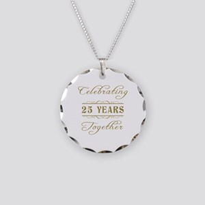 Celebrating 25 Years Together Necklace Circle Char
