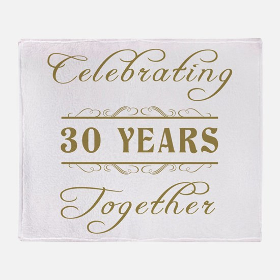 Celebrating 30 Years Together Throw Blanket