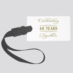 Celebrating 40 Years Together Large Luggage Tag