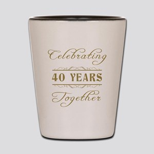 Celebrating 40 Years Together Shot Glass