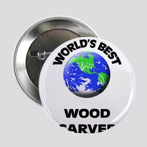 "World's Best Wood Carver 2.25"" Button"