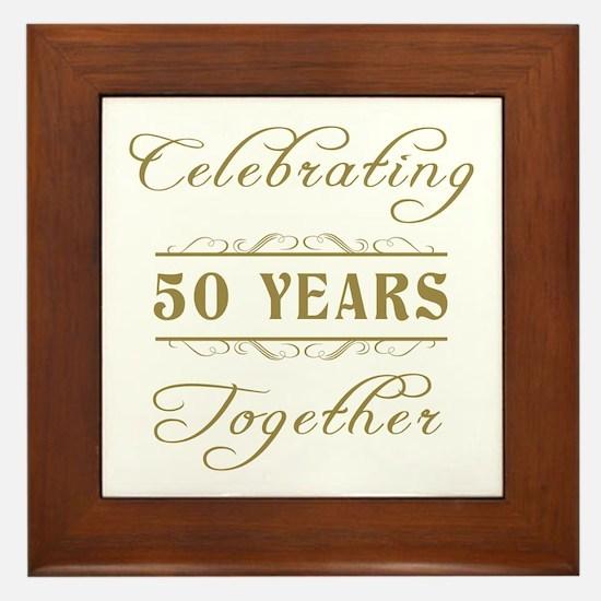 Celebrating 50 Years Together Framed Tile