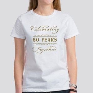 Celebrating 60 Years Together Women's T-Shirt
