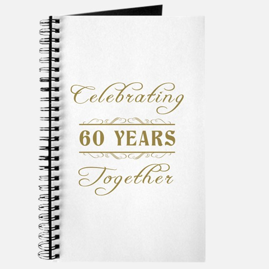 Celebrating 60 Years Together Journal