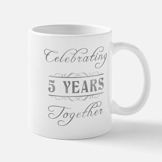 Celebrating 5 Years Together Mug