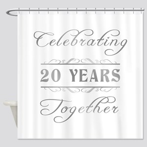 Celebrating 20 Years Together Shower Curtain