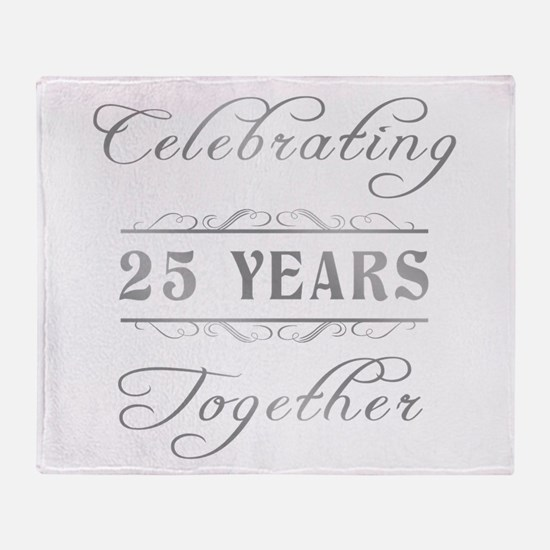 Celebrating 25 Years Together Throw Blanket