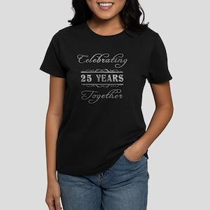 Celebrating 25 Years Together Women's Dark T-Shirt